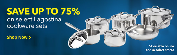 SAVE UP TO 75% ON LAGOSTINA COOKWARE SETS